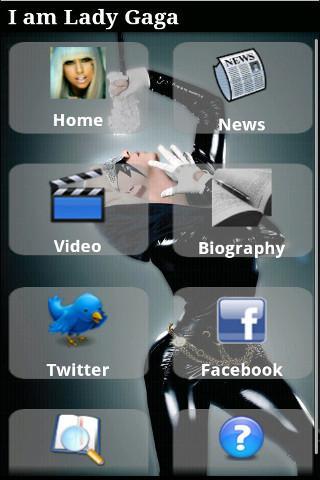 I am Lady Gaga Android Lifestyle