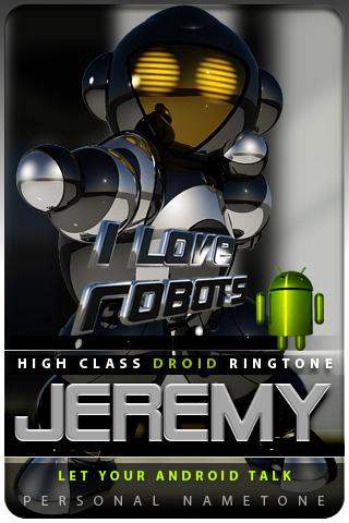 JEREMY nametone droid Android Lifestyle