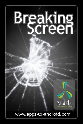Breaking the screen Android Entertainment