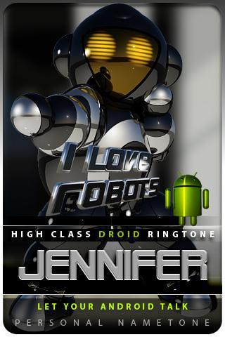 JENNIFER nametone droid Android Themes