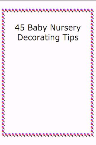 45 Baby Nursery DecoratingTips Android Reference