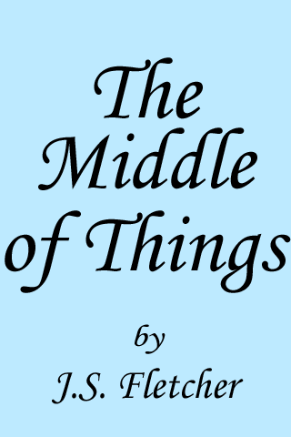 The Middle of Things Android Entertainment