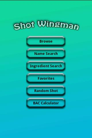 Shot Wingman Android Lifestyle