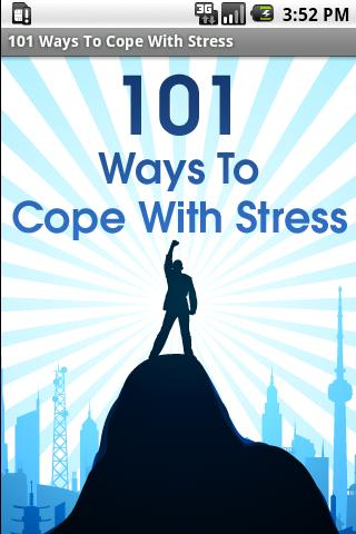 101 Ways To Cope With Stress Android Lifestyle