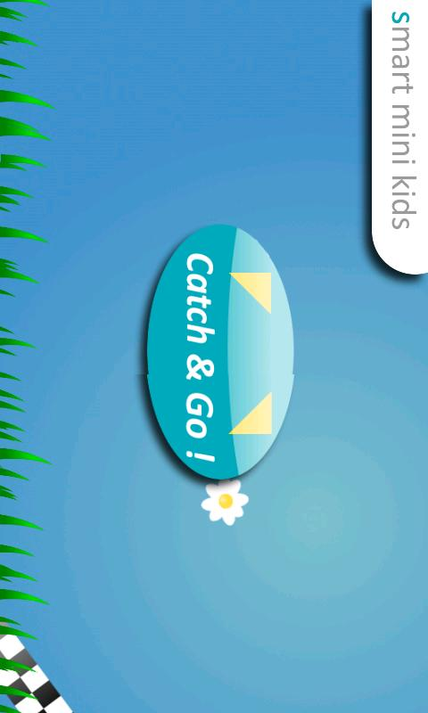 Smart Mini Kids: Catch&Go! Android Casual